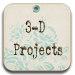 3D Project Ideas